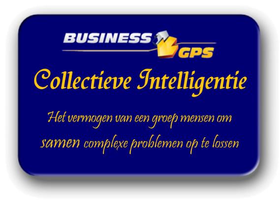 Business GPS - Executive Summary - Collectieve intelligentie is het vermogen van een groep mensen om samen complexe problemen op te lossen